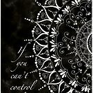 'If You Can't Control It Let It Go' Mandala Typography by Alifya Designs
