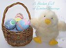 A Basket Full of Easter Blessings by Betty  Town Duncan