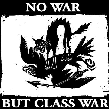 No War But Class War by dru1138