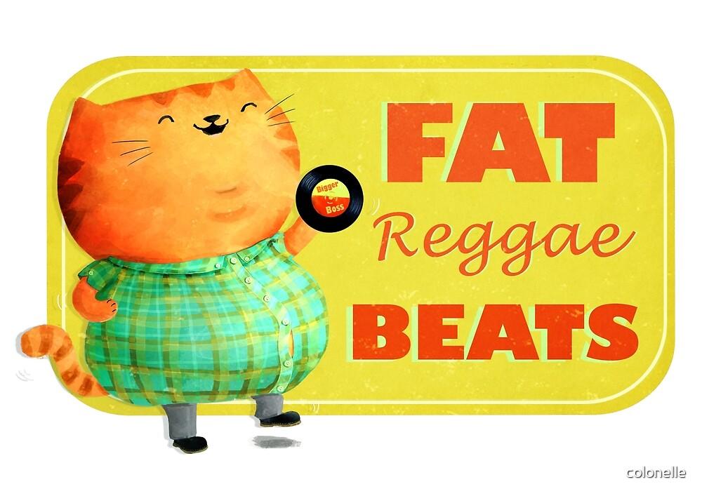 Fatty Fatty Fat Reggae Cat by colonelle