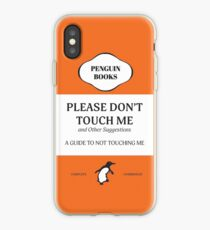 Please Don't Touch Me iPhone Case