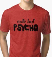 Cute but Psycho Tri-blend T-Shirt