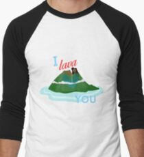 I Lava You Men's Baseball ¾ T-Shirt