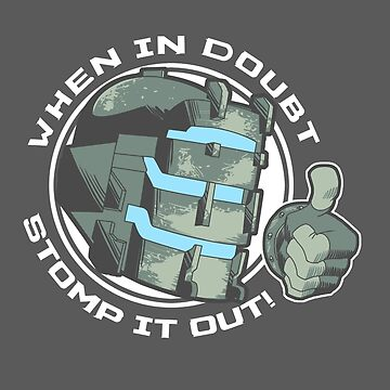 Dead Space Stomp it Out by pierceistruth