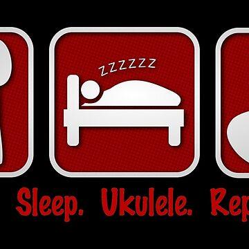 Eat. Sleep. Ukulele. Repeat. by Kowulz
