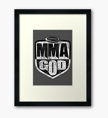 MMA God (Distressed Version) Framed Print