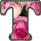 Letter T Rose Monogram by gretzky
