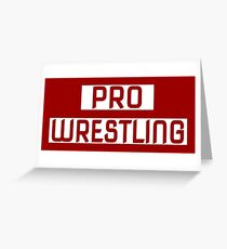 'PRO WRESTLING' Greeting Card