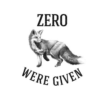 Zero Fox Given by obamashirts