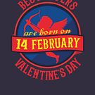 Best Lovers Are Born On Valentine's Day by beloknet