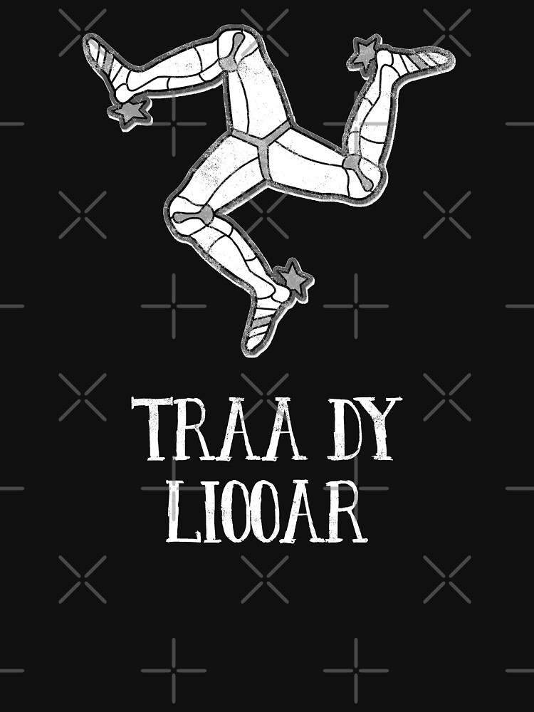 Isle Of Man Manx Flag 3 Legs Of Man Traa Dy Liooar Manx Phrases Time Enough Celtic Graphic by thespottydogg
