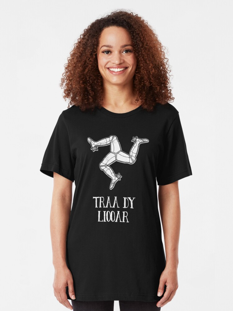 Alternate view of Isle Of Man Manx Flag 3 Legs Of Man Traa Dy Liooar Manx Phrases Time Enough Celtic Graphic Slim Fit T-Shirt