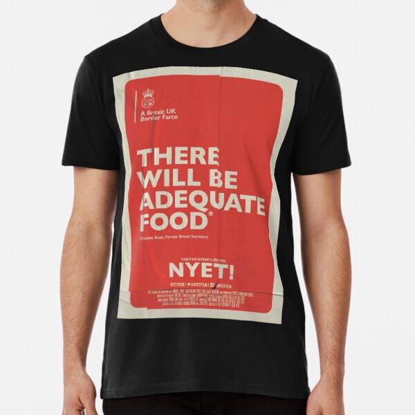 Adequate Food T-Shirt Premium T-Shirt