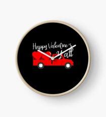 HAppy Valentines Y'all T-Shirt Uhr