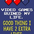 Geekdom - Video Games Ruined My Life by ccorkin