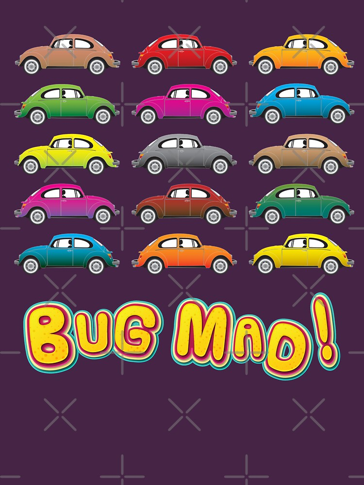 Geekdom - Volkswagen Beetle VW 'Bug Mad!' by ccorkin