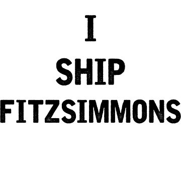 I Ship Fitzsimmons by julia1798