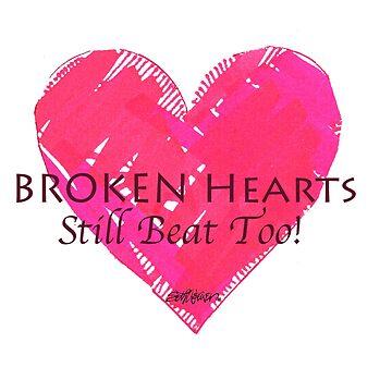Broken Hearts Still Beat Too! by sethweaver
