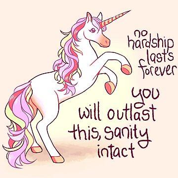 """No Hardship Lasts Forever"" Unicorn by thelatestkate"