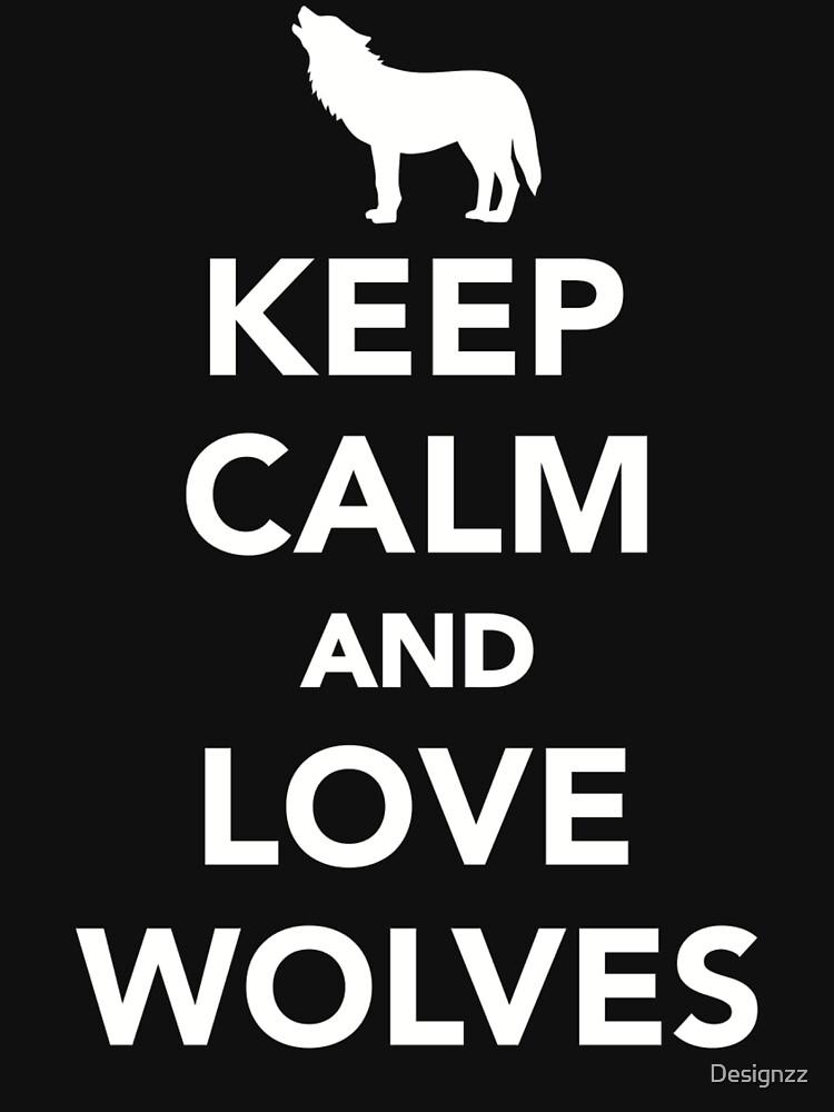 Bleib ruhig und liebe Wolf von Designzz