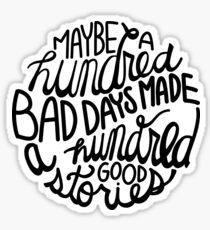 100 schlechte Tage Sticker