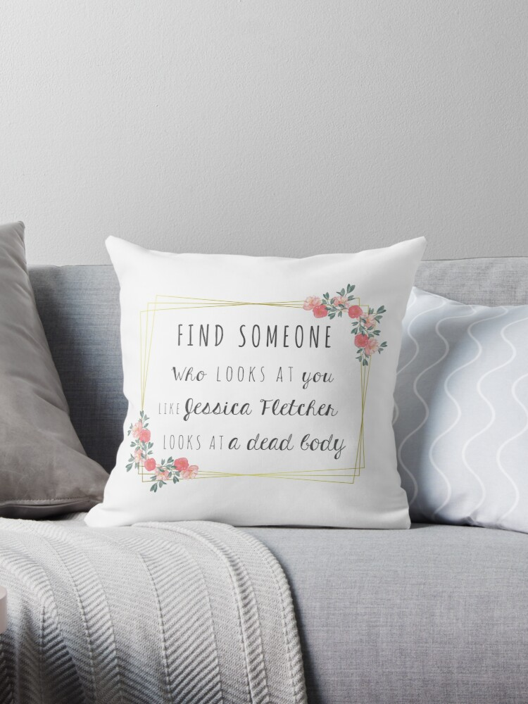 'Find someone - Jessica Fletcher & dead body' Throw Pillow by Ila9182