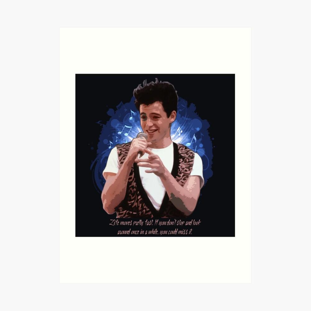 Ferris Bueller - Das Leben bewegt sich ziemlich schnell ... Kunstdruck