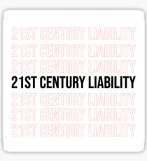 21st Century Liability  Sticker