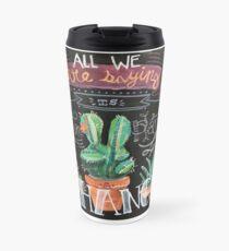 Give Plants a Chance Travel Mug