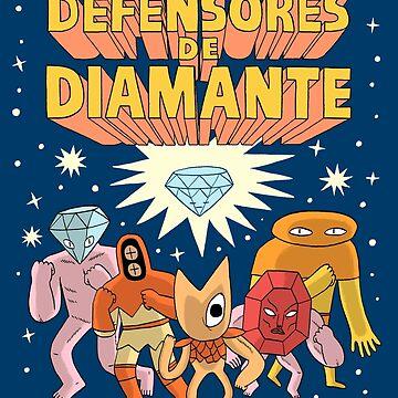 LOS DEFENSORES DE DIAMANTE  by jackteagle