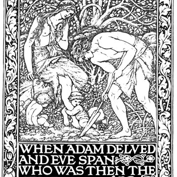 When Adam Delved and Eve Span by Golemware