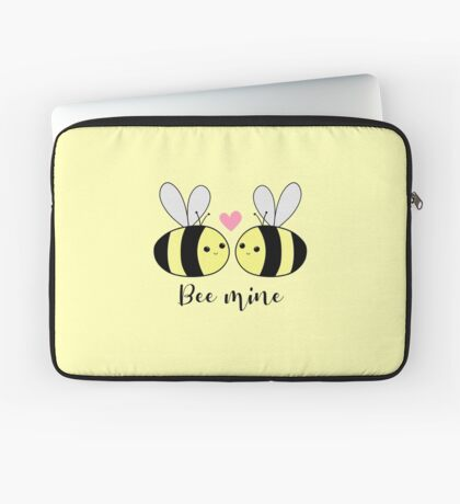 BEE Mine - BE mine - be my valentine - Valentines Pun - Anniversary Pun - Bee Puns - Love - Girlfriend - Boyfriend - Husband - Wife - Partner Laptop Sleeve