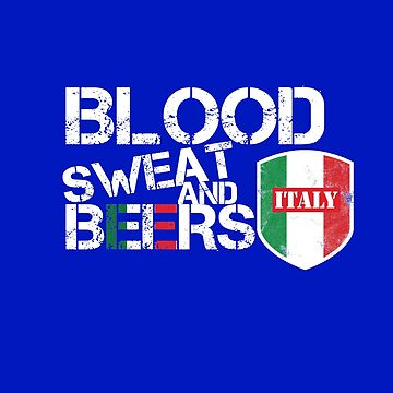 Blood Sweat Beers Italy Flag Rugby Six Nations by thespottydogg