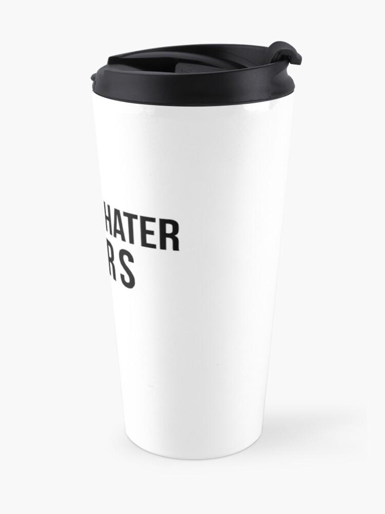 Alternate view of Prequel Hater Tears Travel Mug