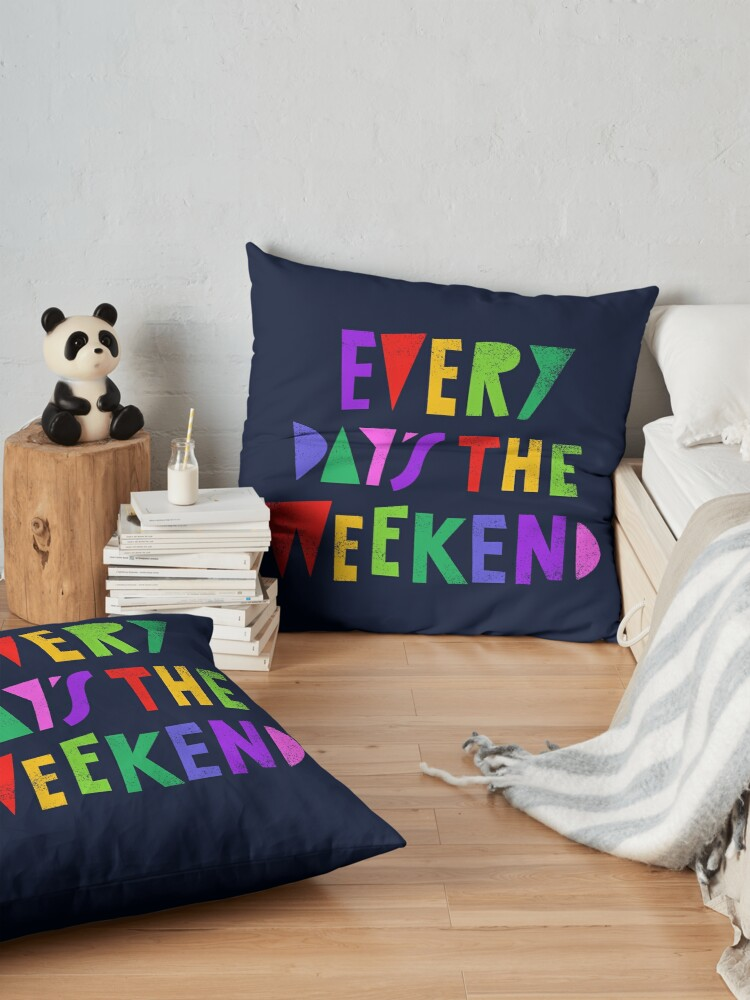 Alternate view of Weekend Every Day Floor Pillow