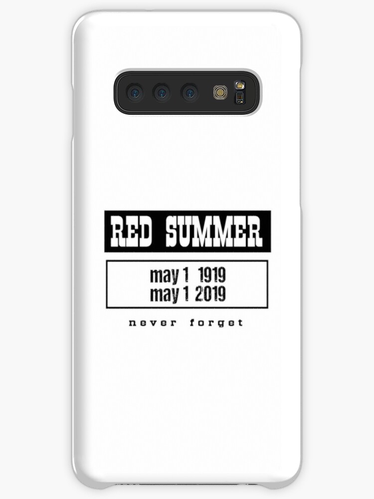 'RED SUMMER: 1 May 1919 - 1 May 2019 Never Forget (American History, black  text)' Case/Skin for Samsung Galaxy by From-Now-On