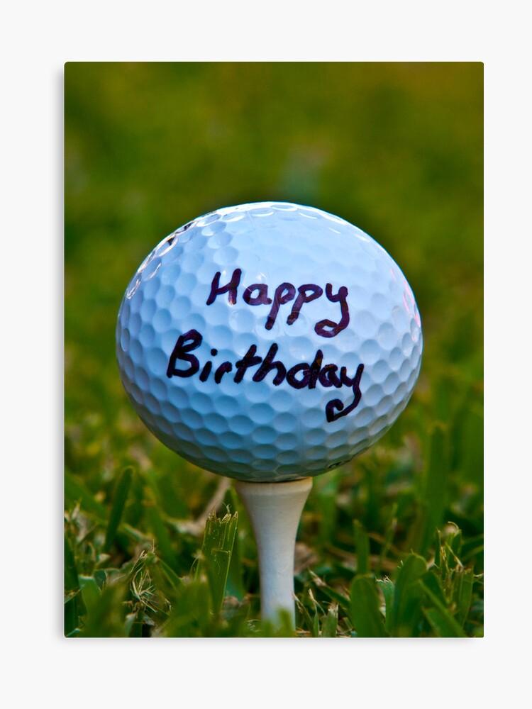 Happy Birthday Golf Nut Leinwanddruck