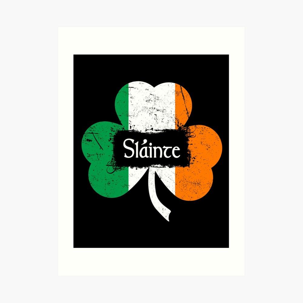 Slainte - Irish Toast Art Print
