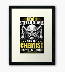 Chemist Chemistry Gift Present Death Student Framed Print