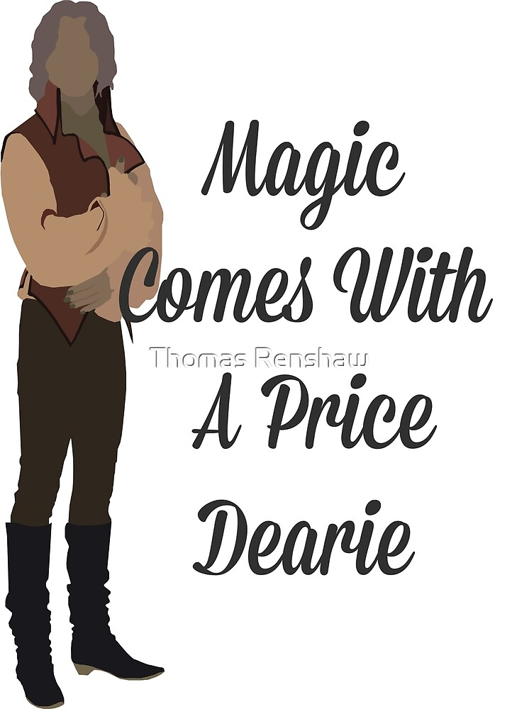 Rumplestiltskin - Magic Comes With a Price Dearie by Thomas Renshaw