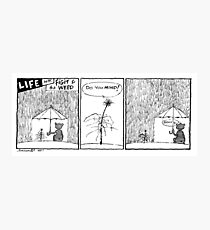 Life with Figit and the Weed. #5 (The Vacation)  Photographic Print