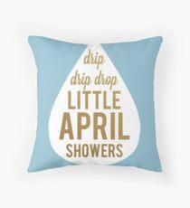 Drip Drip Drop Little April Showers Throw Pillow
