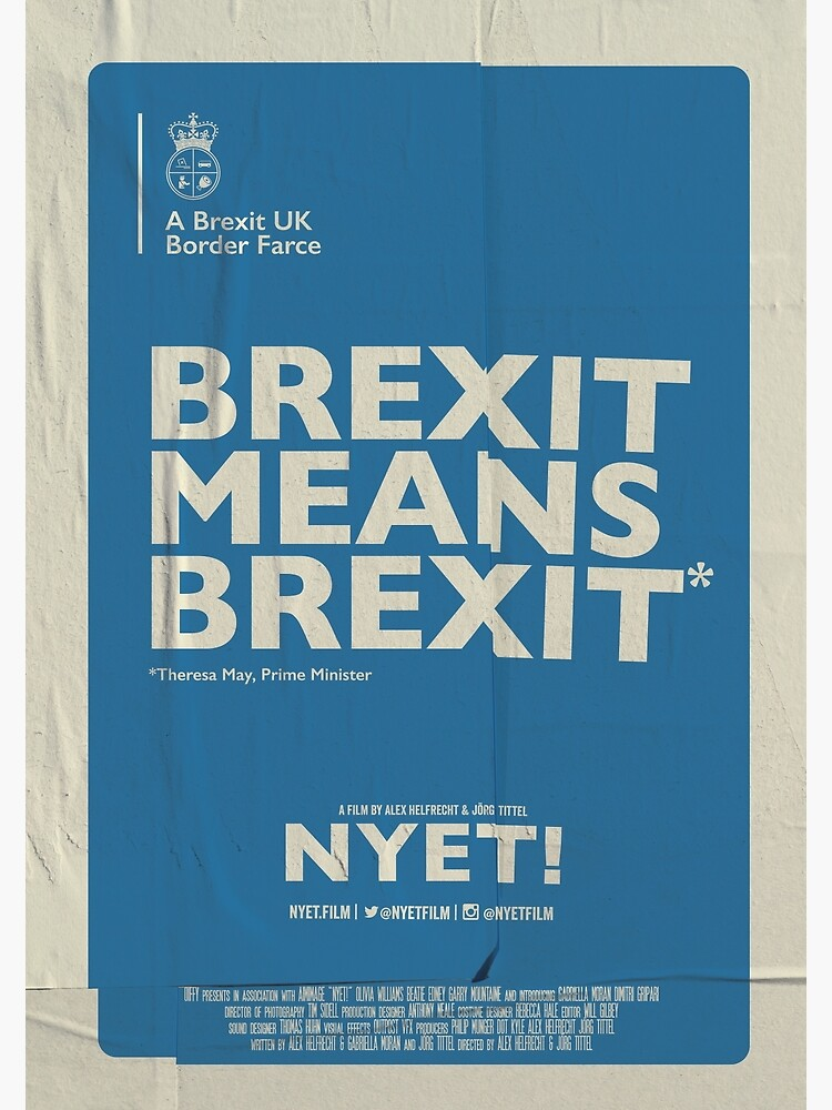 Brexit Poster  by nyetfilm