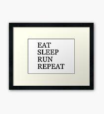 EAT SLEEP RUN REPEAT Framed Print
