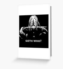 Geth Who Greeting Card