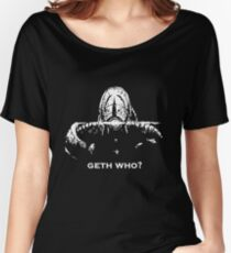 Geth Who Women's Relaxed Fit T-Shirt