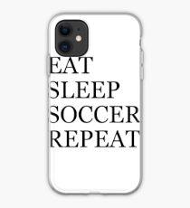 EAT SLEEP SOCCER REPEAT iPhone Case
