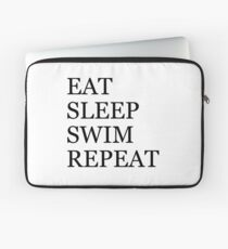 Eat Sleep Swim Repeat Laptop Sleeve