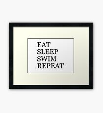 Eat Sleep Swim Repeat Framed Print