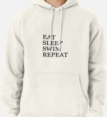 Eat Sleep Swim Repeat Pullover Hoodie
